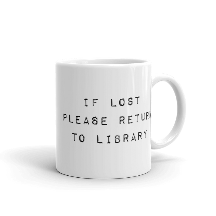 If Lost Please Return To Library Mug