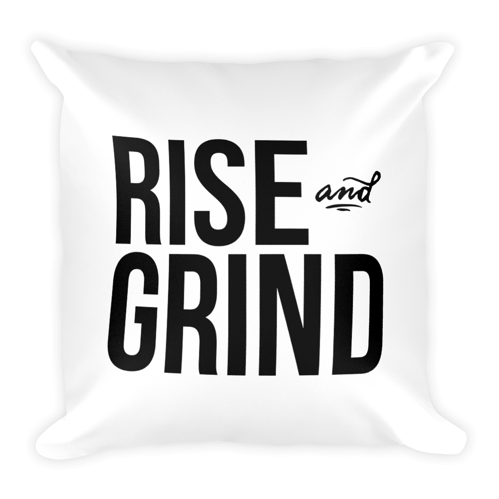 Rise and Grind Pillow
