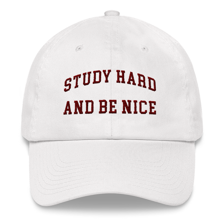Study Hard and Be Nice Cap