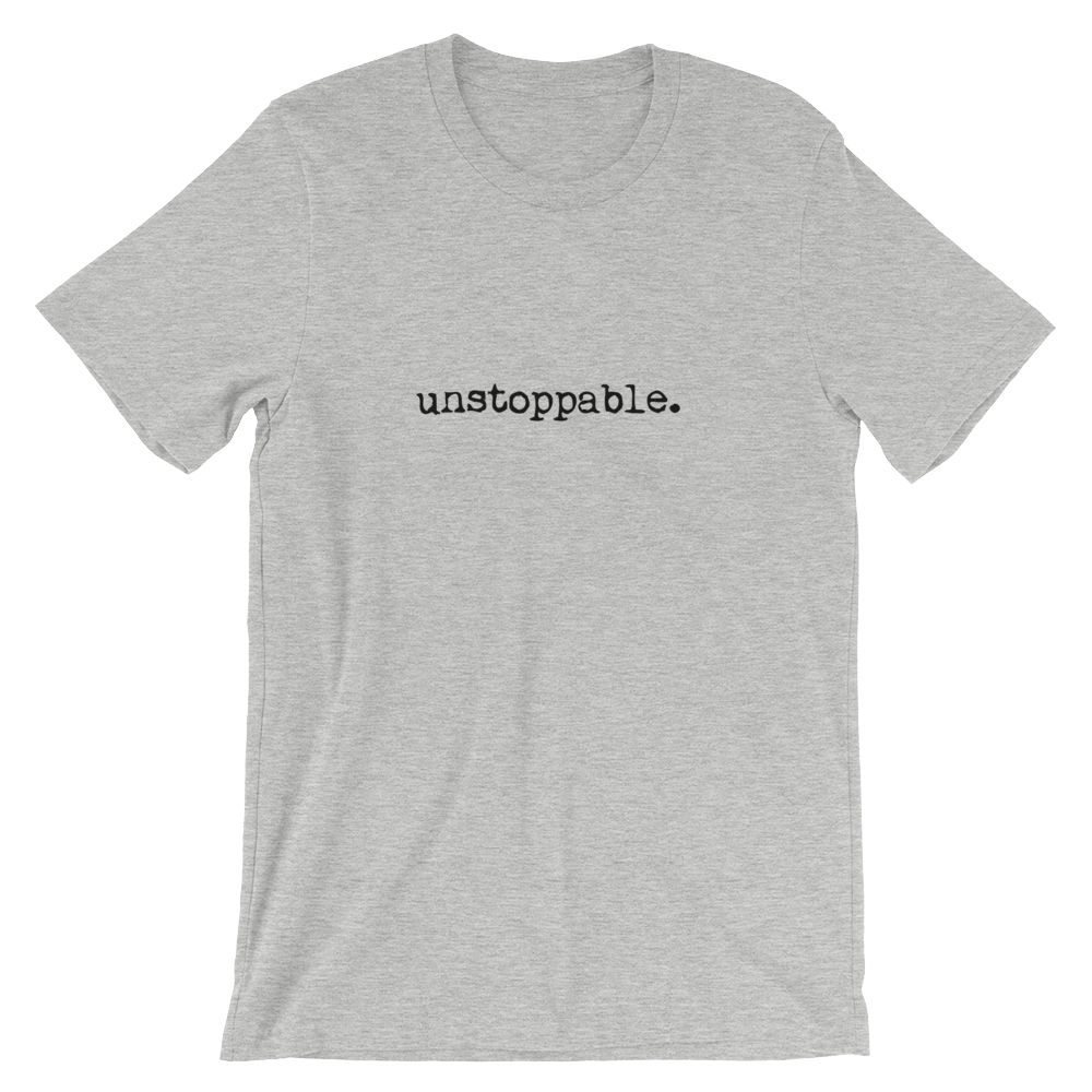 Unstoppable Cotton Tee