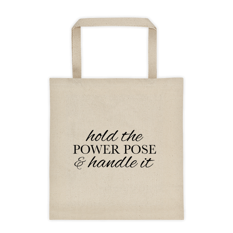Hold the Power Pose Tote