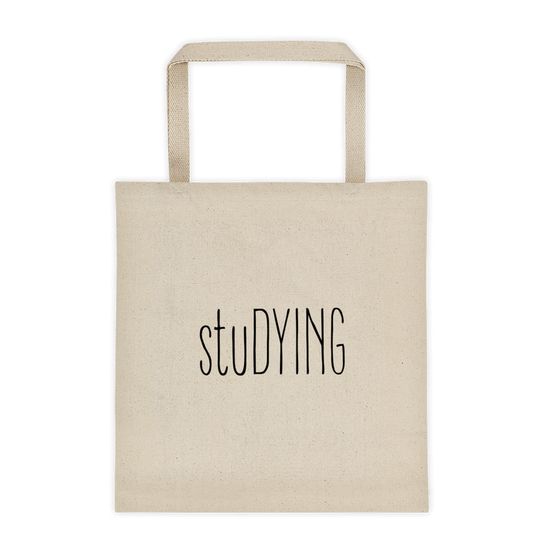 StuDYING Tote