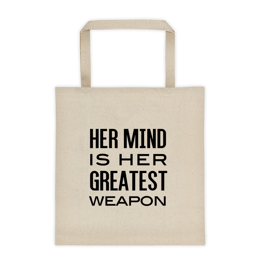 Her Mind is Her Greatest Weapon Tote