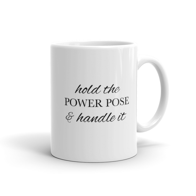 Hold the Power Pose Mug