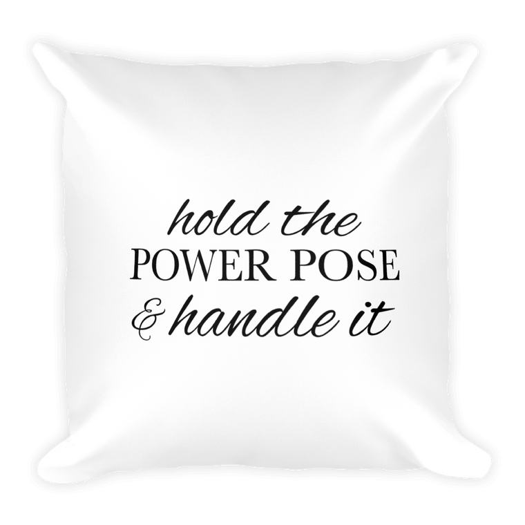 Hold the Power Pose Pillow