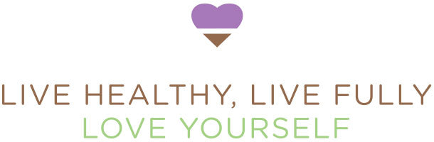 live healthy, live fully, love your self