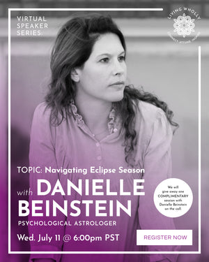 """Navigating Eclipse Season"" with Danielle Beinstein"