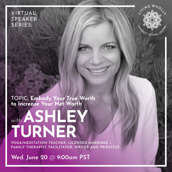 Ashley Turner Virtual Speaker Series Recorded Webinar