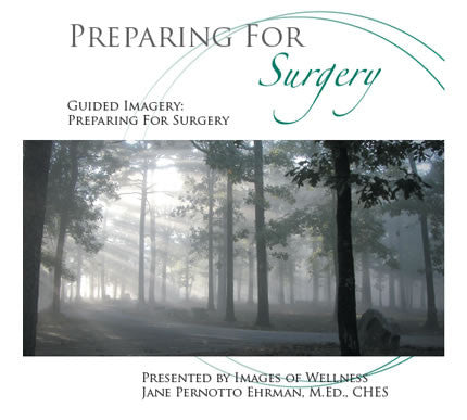 Guided Imagery: Preparing For Surgery  2 CD Set