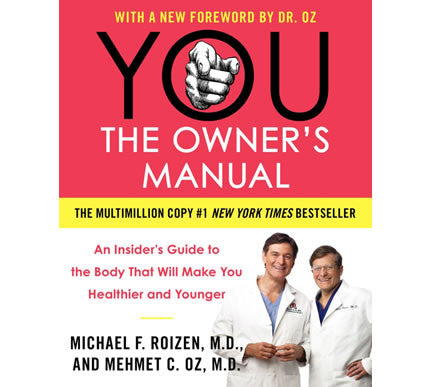 You the Owner's Manual Paperback Edition