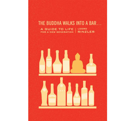 The Buddha Walks Into a Bar….