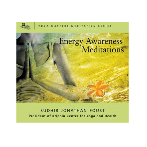 Energy Awareness Meditations by Sudhir Jonathan Foust