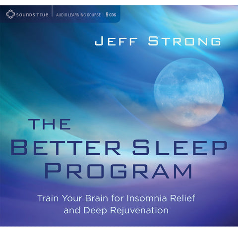 The Better Sleep Program by Jeff Strong