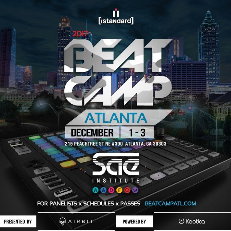 (DEC 3) iStandard: Speaker Sessions at Beast of The Beats XI ATL 2017