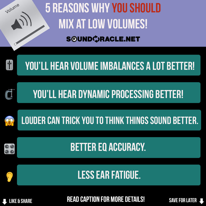 5 Reasons Why You Should Mix at Low Volumes!