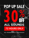 72 Hour Pop Up Sale - 30% Off All Sound Libraries