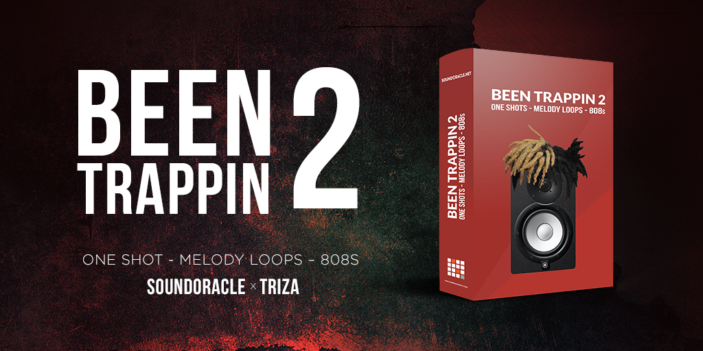 Been Trappin 2: SoundOracle and Triza Collab Available Now