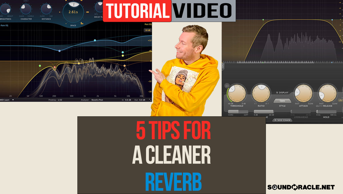 5 Tips For A Cleaner Reverb