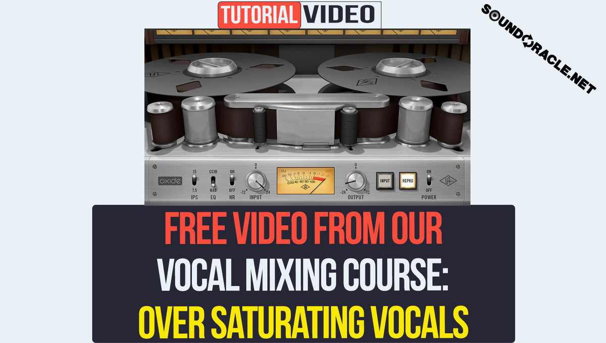 Free Course Video: Over Saturating Vocals