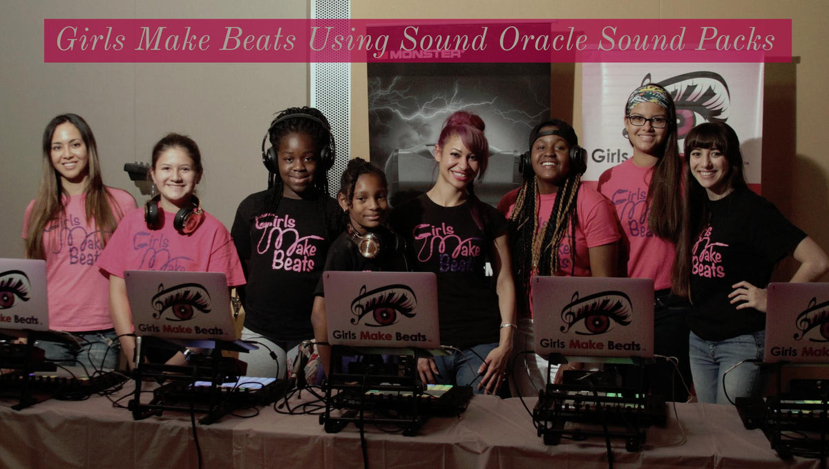 Girls Make Beats Using Sound Oracle Sound Packs