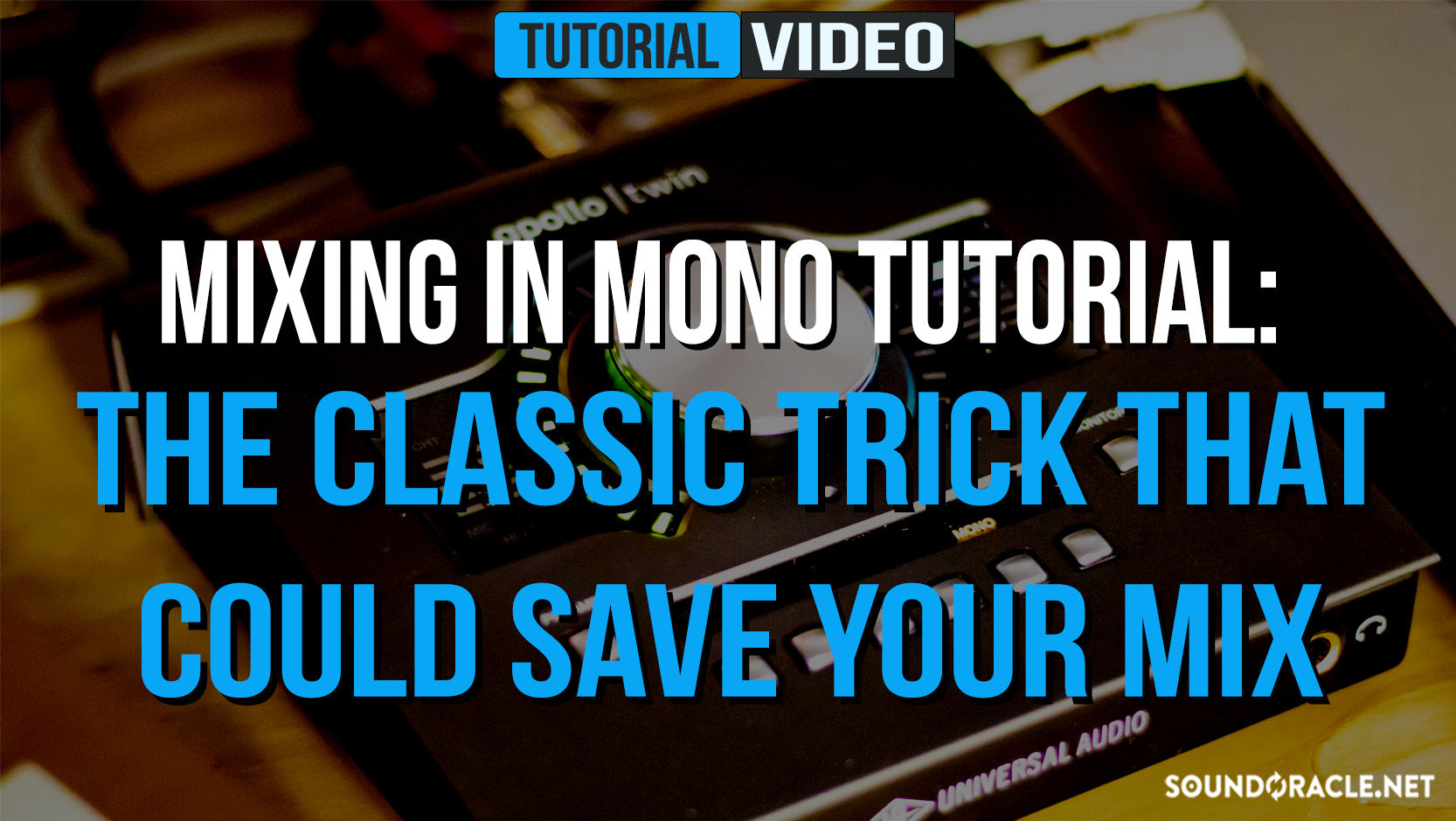 Mixing in Mono Tutorial: The Classic Trick That Could Save Your Mix