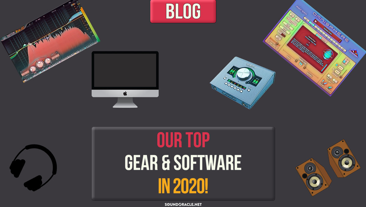 Our Top Gear & Software Of 2020!