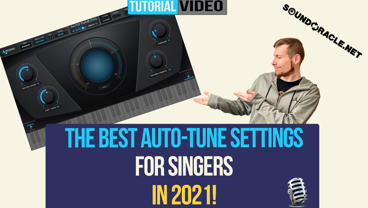 The Best Auto-Settings For Singers In 2021!