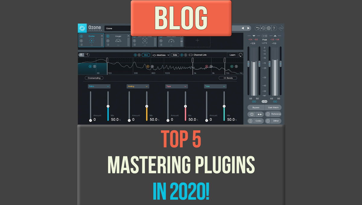 Top 5 Mastering Plugins in 2020!