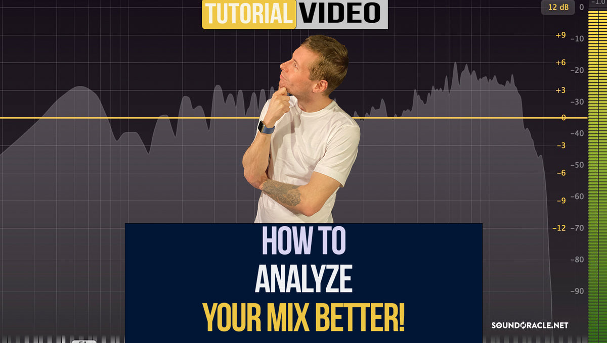 How To Analyze Your Mix Better!