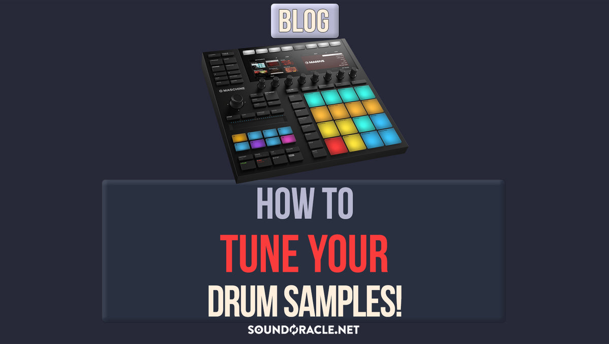 How To Tune Your Drum Samples!
