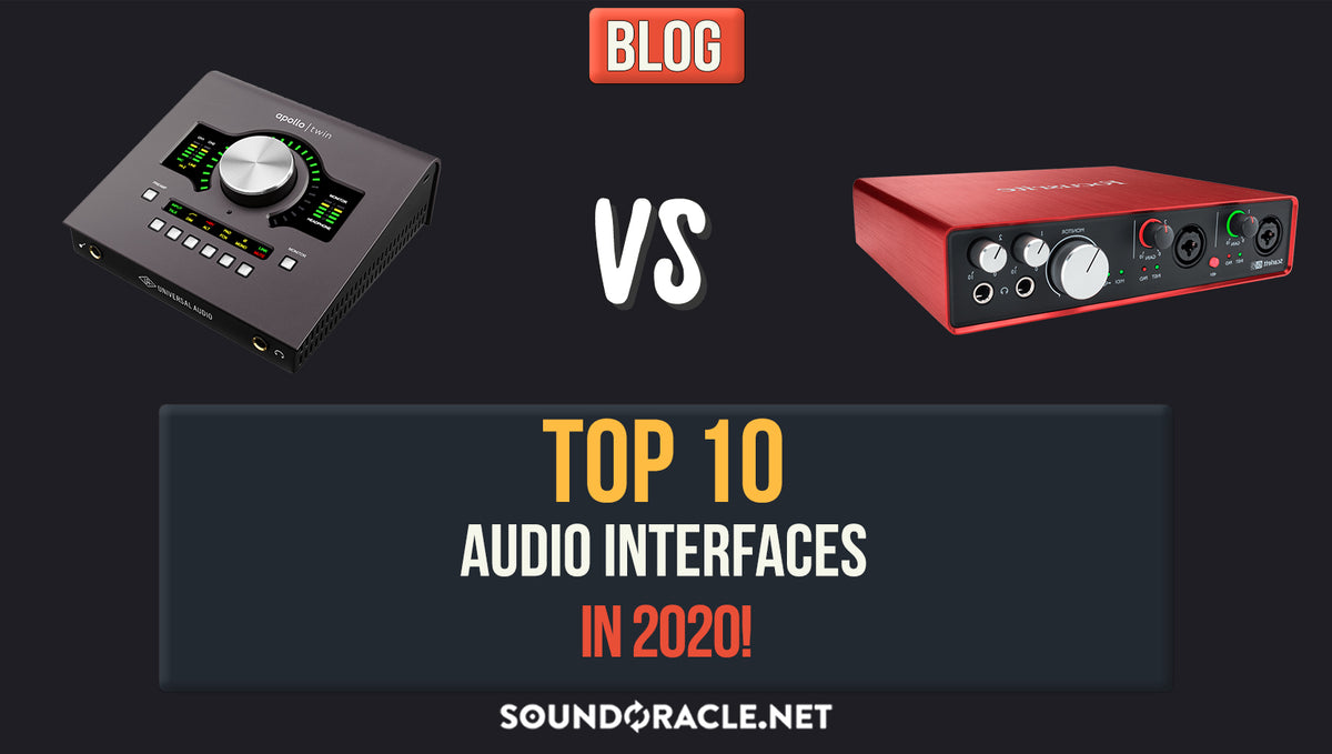 Top 10 Audio Interfaces For Music Producers In 2020!