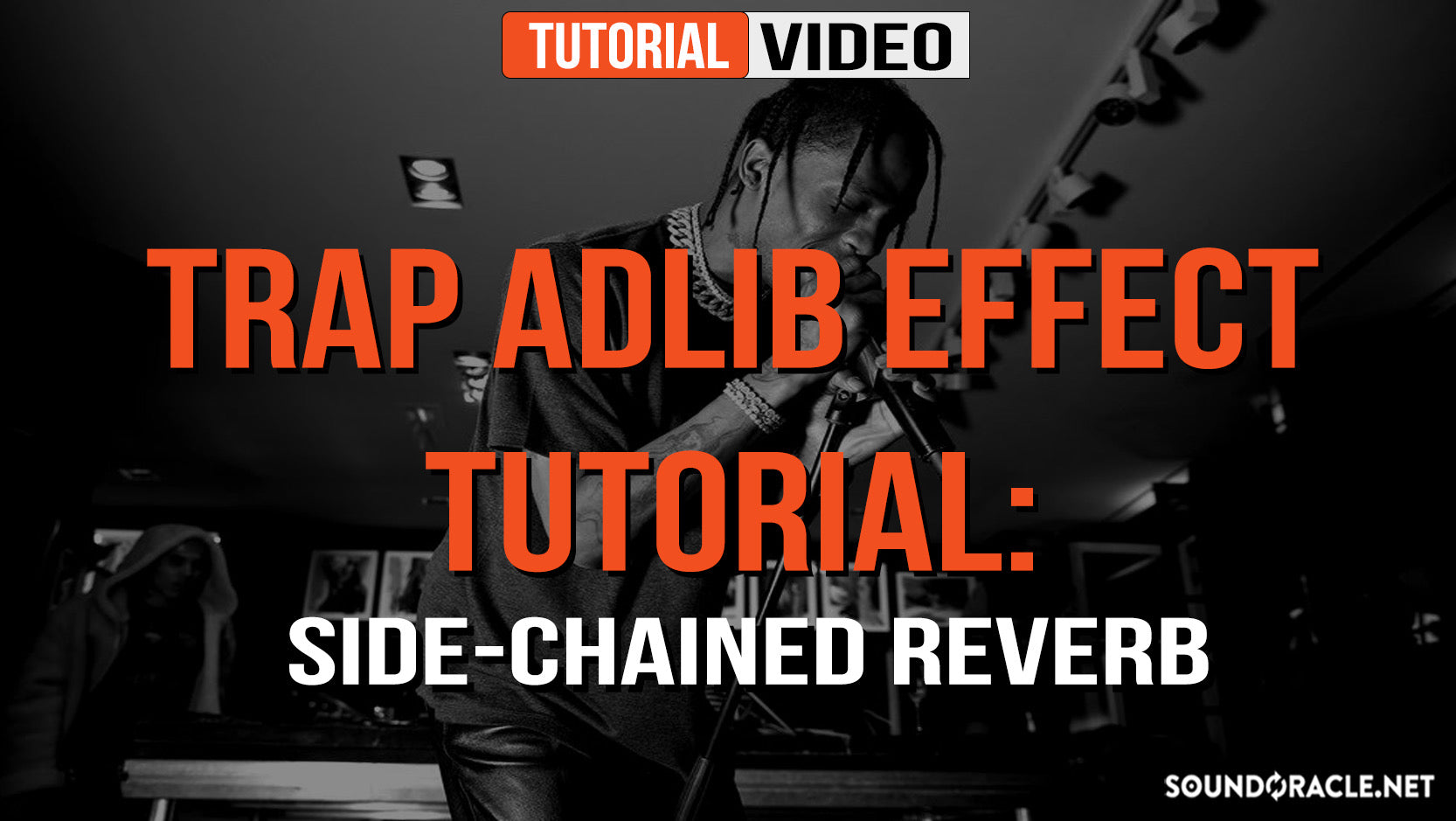 Trap Adlib Effect Tutorial: Side-Chained Reverb