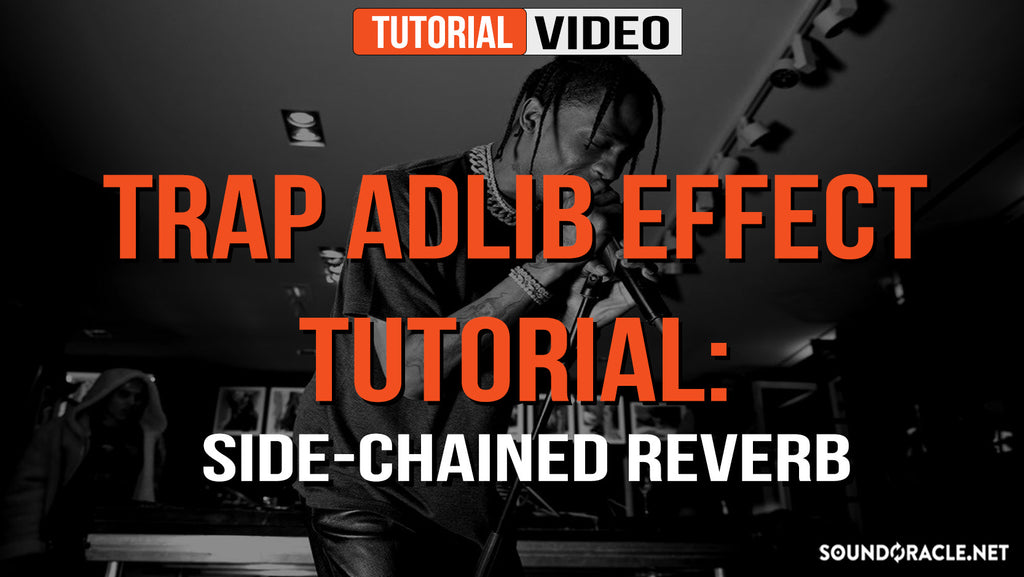 Trap Adlib Effect, Sidechained Reverb, Trap Adlib Effect Tutorial, Side-Chained Reverb, Trap Adlib Effect Tutorial: Side-Chained Reverb, Sidechaining