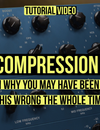 EQ or Compression First? Learn why you may have been doing this wrong the whole time.