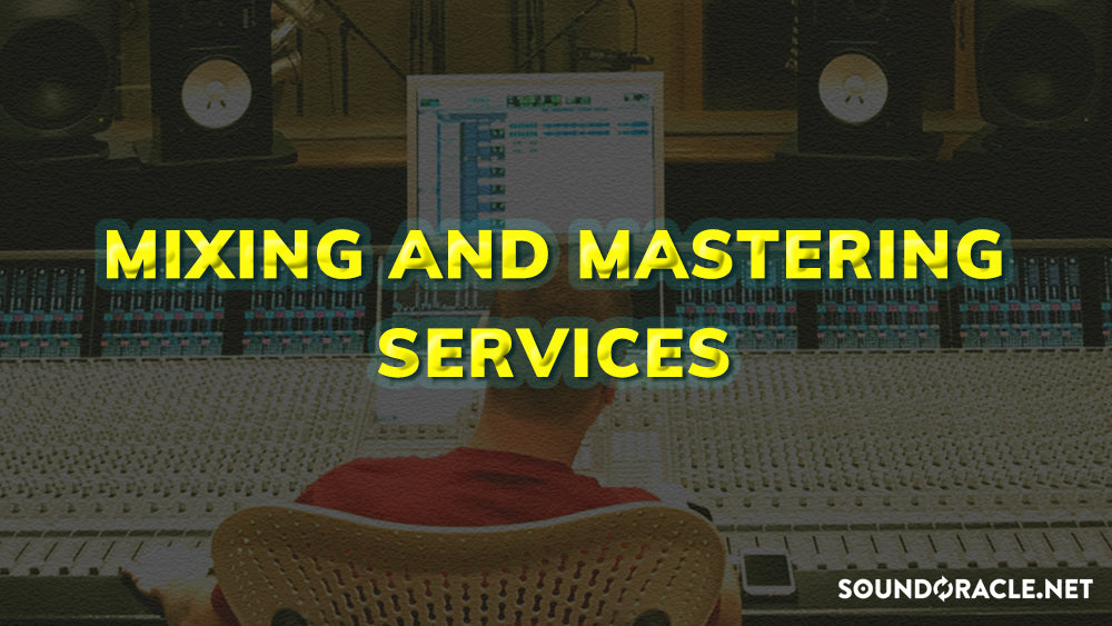 Mixing and Mastering Service