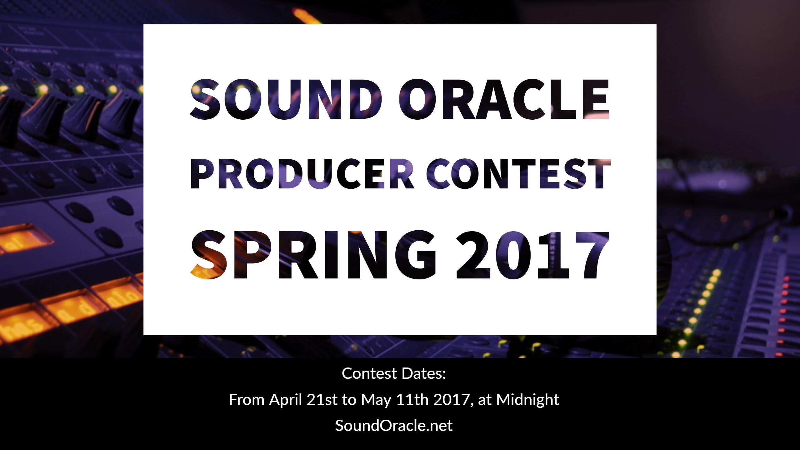 Sound Oracle Producer Contest (Spring 2017)