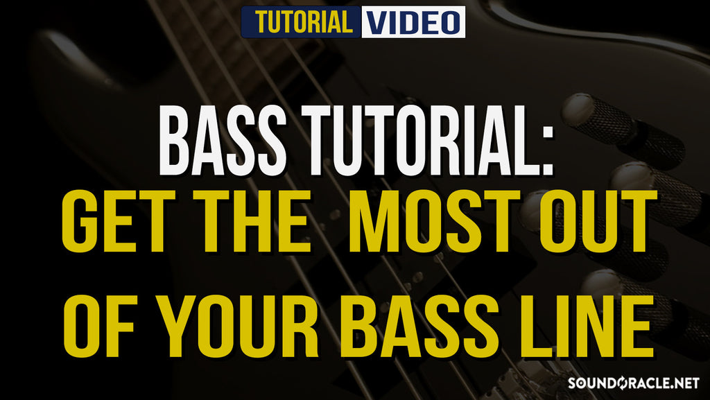 Bass, Bass Line, Basslinez, Bass Lesson, Bass Tutorial, Get The Most Out Of Your Bass Line, How to Make Way Better Bass Lines, How To Improve Your Bass Lines, Melody Secrets, Tips For Better Basslines, Fundamental Series