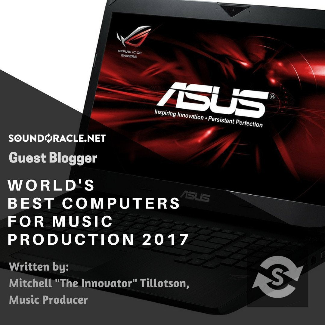 World's Best Computers For Music Production 2017