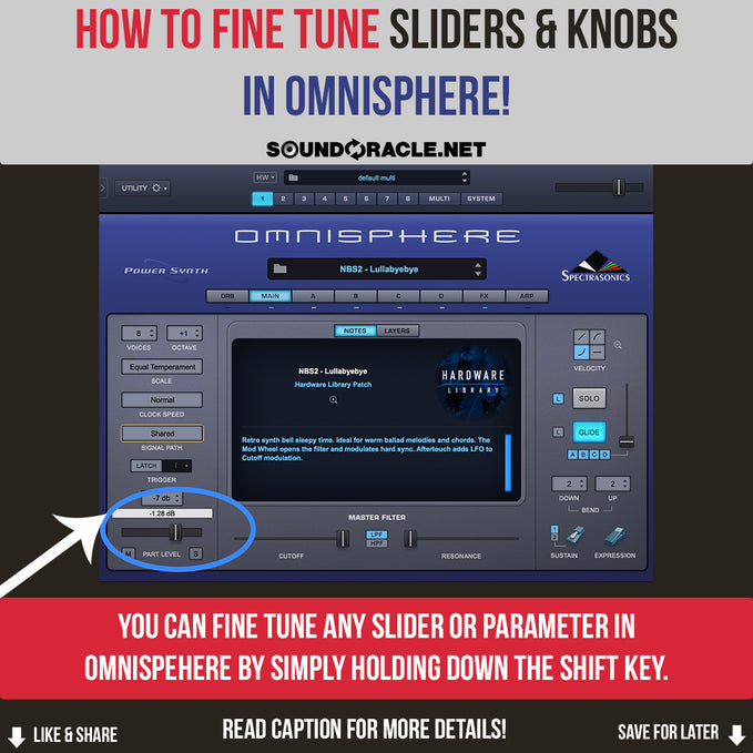 How To Fine Tune Slides & Knobs In Omnisphere