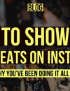 How To Showcase Your Beats on Instagram and Why You've been doing it all Wrong