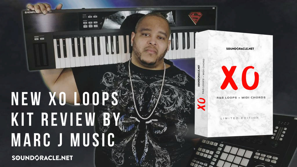 Beats, Producer, Trap Beat, Music, Marc J Music, SoundOracle, Samples, Loops, Sound Kit Review, Kit Review, XO Loops, XO Melody Loops