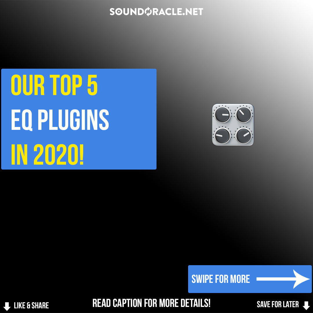 Our Top 5 EQ Plugins In 2020