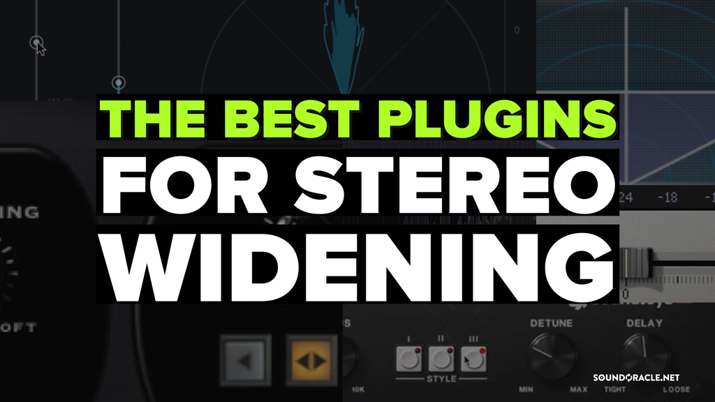 The Best Plugins For Stereo Widening | Tutorial Video
