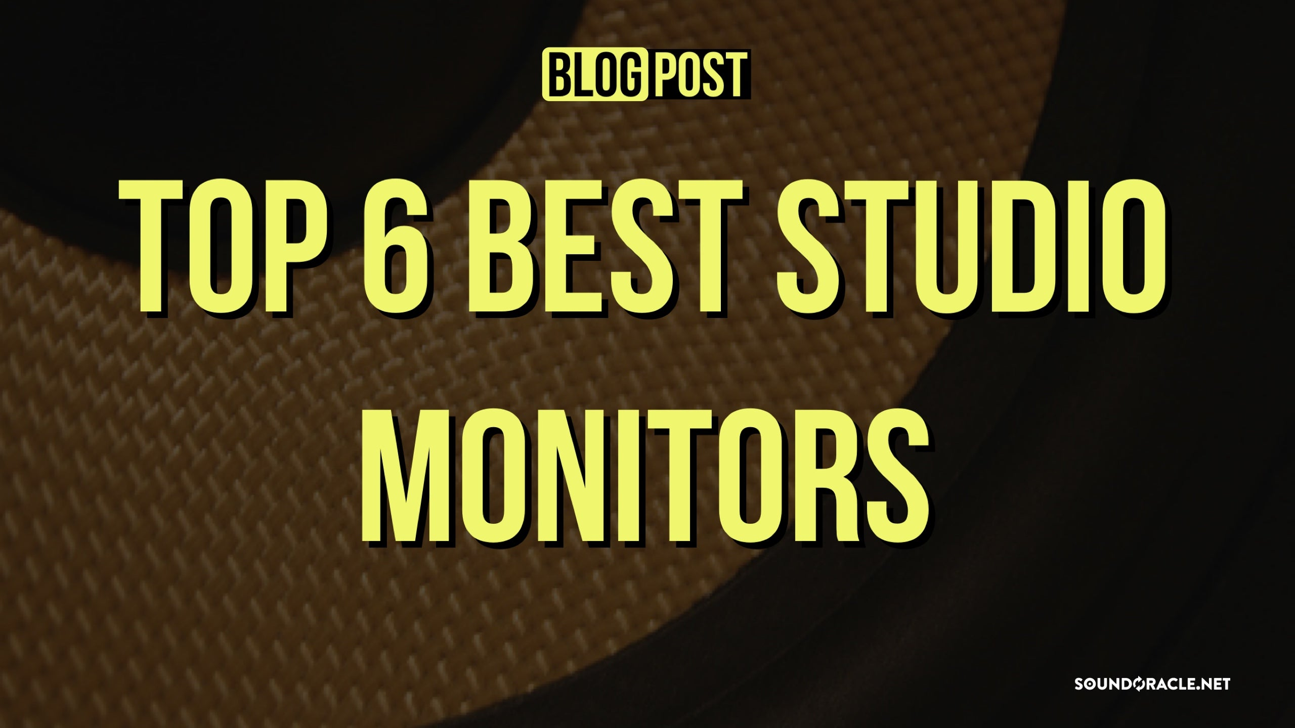Top 6 Best Studio Monitors 2018