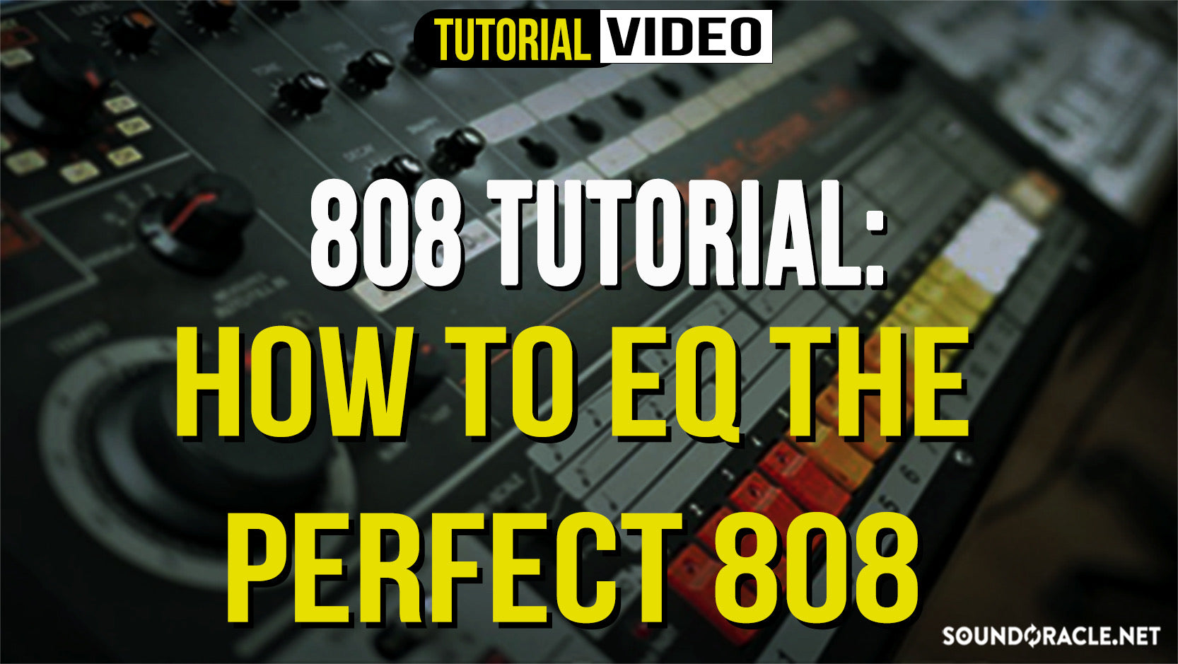 808 Tutorial - How To EQ The Perfect 808 | Sound Oracle