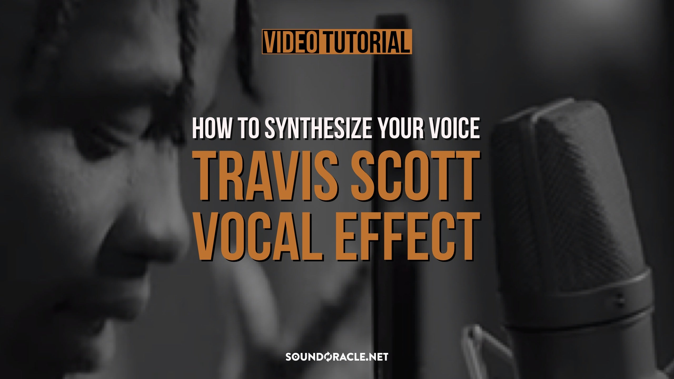 Tutorial - Travis Scott Vocal Effect (How To Synthesize Your Voice)