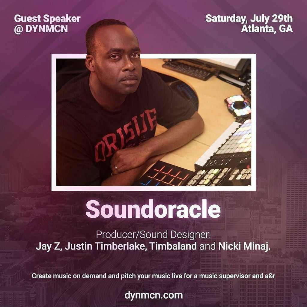 Sound Oracle - Guest Speaker @DYNMCN (July 29) Atlanta, GA