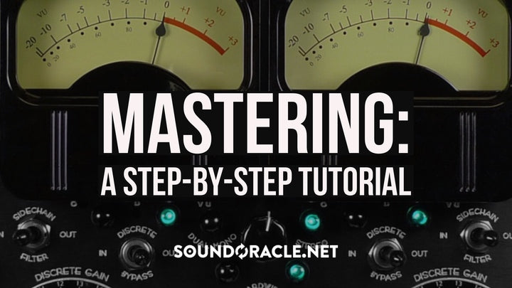 Mastering: A Step-by-Step Tutorial