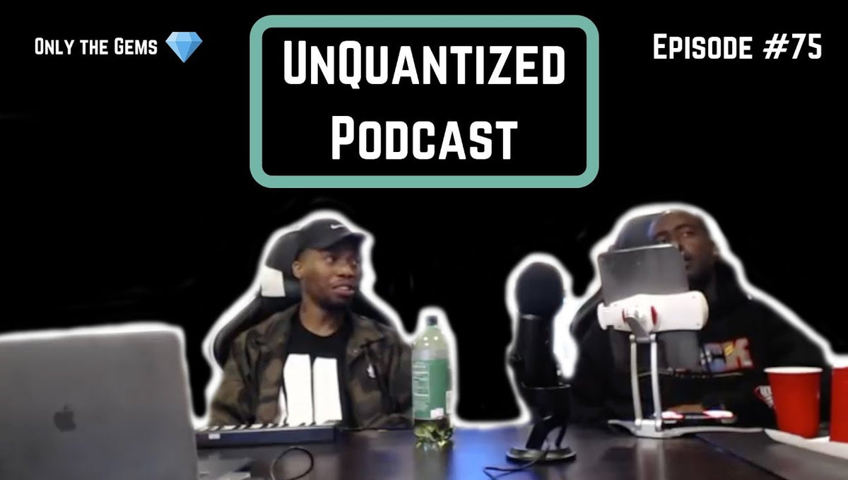 UnQuantized Podcast #75 (Only the Gems)