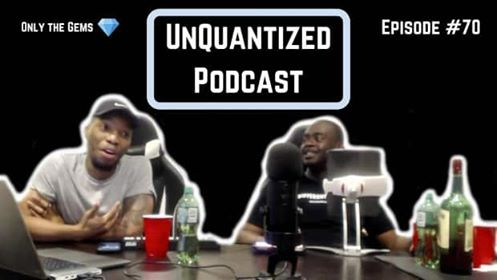 UnQuantized Podcast #70 (Only the Gems)
